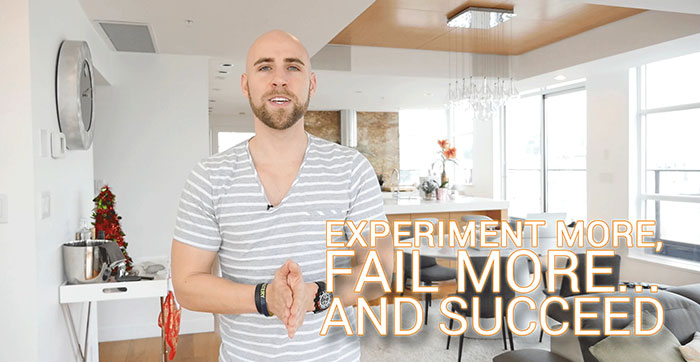 experiment more fail more and succeed